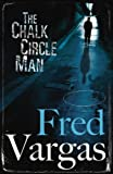 Chalk Circle Man (Commissaire Adamsberg) (0099488973) by Vargas, Fred