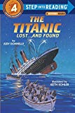 img - for The Titanic: Lost and Found (Step-Into-Reading, Step 4) book / textbook / text book