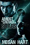 Amidst a Crowd of Stars