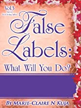 What Will You Do False Labels Book 3