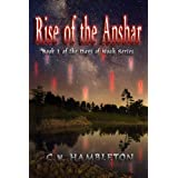 Rise of the Anshar (The Days of Noah Series)