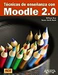 T��cnicas de ense?anza con Moodle 2.0...