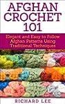 Afghan Crochet 101: Elegant and Easy...