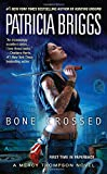 Bone Crossed (Mercy Thompson, Book 4)