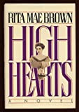 High Hearts (0553051202) by Brown, Rita Mae