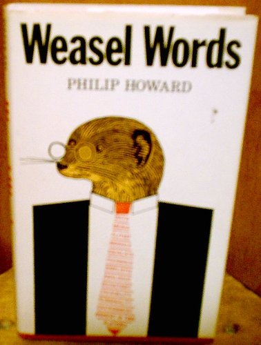 Image for Weasel Words