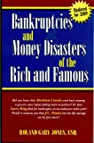 "Bankruptcies and Money Disasters of the Rich and Famous (Formerly ""They Went Broke!?"")"