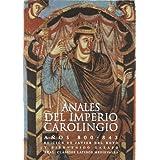 Anales del Imperio carolingio (Clásicos latinos medievales y renacentistas)