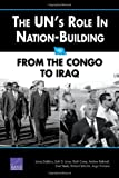 The UNs Role in Nation-Building: From the Congo to Iraq