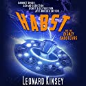 Habst and the Disney Saboteurs Audiobook by Leonard Kinsey Narrated by Leonard Kinsey