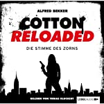 Die Stimme des Zorns (Cotton Reloaded 16) | Alfred Bekker
