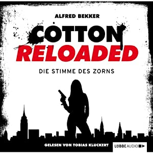 Die Stimme des Zorns (Cotton Reloaded 16) Hörbuch