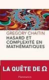 echange, troc Gregory-J Chaitin - Hasard et complexité en mathématiques