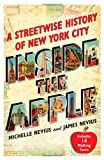 img - for Inside the Apple: A Streetwise History of New York City book / textbook / text book