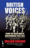 img - for British Voices of the Irish War of Independence: The words of British servicemen in Ireland 1918-1921 book / textbook / text book