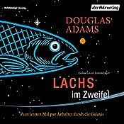 Lachs im Zweifel: Zum letzten Mal per Anhalter durch die Galaxis (Dirk Gently 3) | Douglas Adams