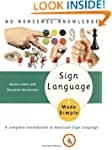 Sign Language Made Simple / Karen B....
