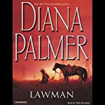 Lawman (       UNABRIDGED) by Diana Palmer Narrated by Todd McLaren