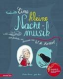 Eine kleine Nachtmusik - Eine Geschichte zur Serenade von W. A. Mozart