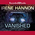 Vanished: Private Justice, Book 1 (       UNABRIDGED) by Irene Hannon Narrated by Celeste Ciulla