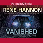 Vanished: Private Justice, Book 1 | Irene Hannon