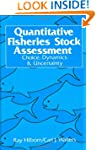 Quantitative Fisheries Stock Assessme...