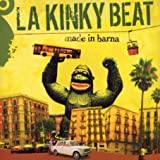 echange, troc La Kinky Beat - Made In Barna