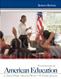img - for Foundations of American Education, 7th Edition book / textbook / text book