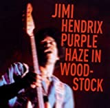Purple Haze in Woodstock by Jimi Hendrix (2015-03-19)
