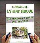 Le Manuel de la Tiny House: Qu'est-ce...