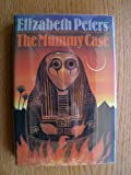 The Mummy Case (0312925476) by Elizabeth Peters