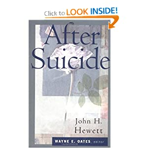 After Suicide (Christian Care Books) John H. Hewett