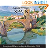 Karen Brown's Spain 2009: Exceptional Places to Stay & Itineraries (Karen Brown's Spain: Exceptional Places to...