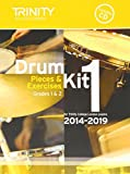 Drum Kit 2014-2019 Book 1 Grades 1 & 2: Pieces & Exercises for Trinity College London Exams (With Free Audio CD)