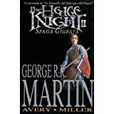 The hedge knight. Spada giurata: 2di George R. Martin