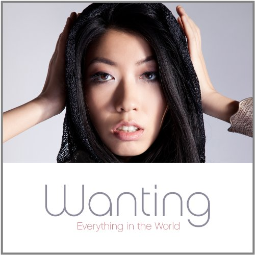 Wanting-Everything In The World-(Asia Edition)-2012-TosK Download