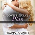 Love's Great Plan: Warren Family, Book 4 Hörbuch von Regina Puckett Gesprochen von: George Taylor