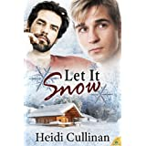 Let it Snow (Minnesota Christmas) ~ Heidi Cullinan