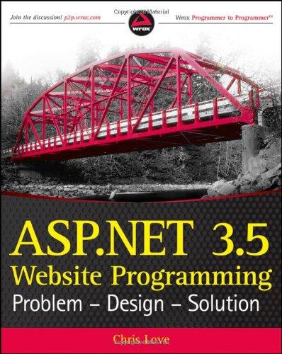 ASP.NET+3.5+Website+Programming%3A+Problem+-+Design+-+Solution+%28Wrox+Programmer+to+Programmer%29