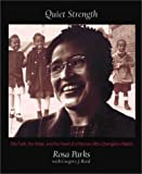 img - for By Rosa Parks - Quiet Strength: The Faith, the Hope, and the Heart of a Woman Who Changed a Nation (7/27/94) book / textbook / text book