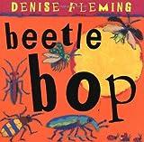 Beetle Bop (0152059369) by Fleming, Denise