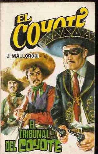 El Tribunal Del Coyote