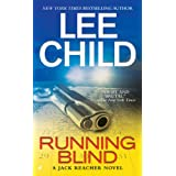 Running Blind (Jack Reacher, No. 4) ~ Lee Child