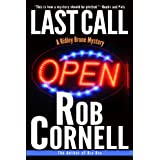 Last Call (A Ridley Brone Mystery Book 1) ~ Rob Cornell