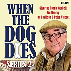 When the Dog Dies: Complete Series 2 | [Ian Davidson, Peter Vincent]