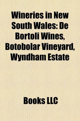 wineries-in-new-south-wales-de-bortoli-wines-botobolar-vineyard-wyndham-estate