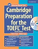 Cambridge Preparation for the TOEFL潤・Test Book with CD-ROM (Cambridge Preparation for the TOEFL (W/CD ROM))