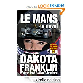 LE MANS a novel (RUTHLESS TO WIN)