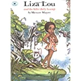 Liza Lou And The Yeller Belly Swamp ~ Mercer Mayer