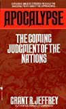 Apocalypse: The Coming Judgment of the Nations (0553565303) by Grant R. Jeffrey